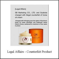 Legal Affairs - counterfeit product